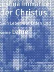Joshua Immanuel der Christus - His Life on Earth  - German