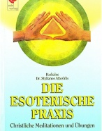 Die Esoterische Praxis (Deutsch)