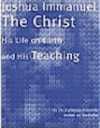 Joshua Immanuel the Christ - His Life and Teachings PDF in English